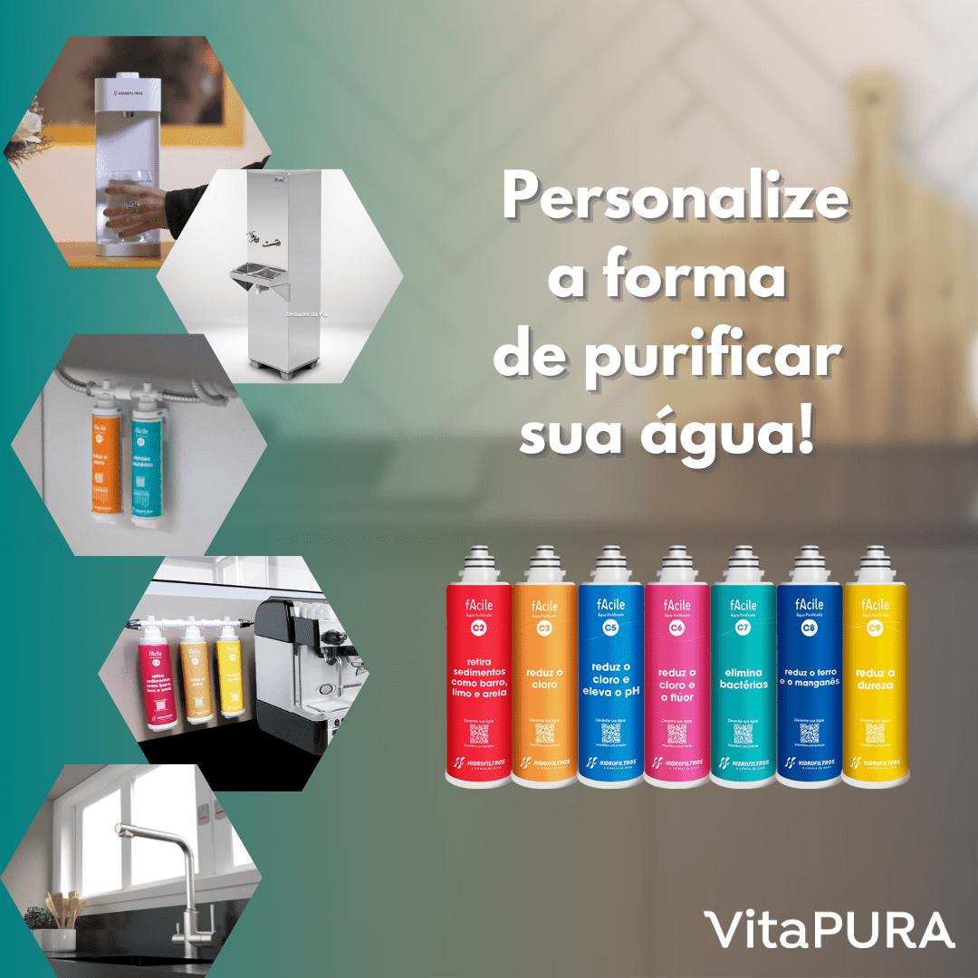 Personalize a forma de purificar sua água, conheça a linha Facile - VitaPura